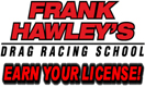 Frank Hawley's Drag Racing School